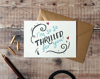 I'm So So Thrilled For You Letterpress Card