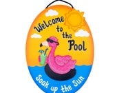 Outdoor Pool Sign - Welcome To The Pool-Flamingo