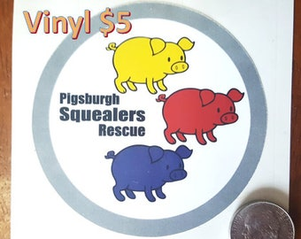 Vinyl bumper sticker Pigsburgh Squealers mini pig rescue *waterproof*