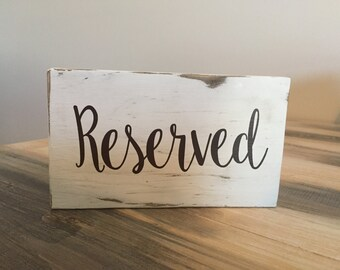 Reserved Sign • Weddings • Vow Renewals • Resturants • Work Events