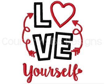 Love Yourself Embroidery Design 5x7 -INSTANT DOWNLOAD-