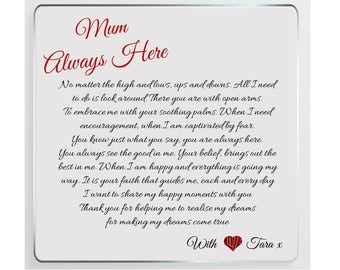 Mum Poem Personalised Glass Plaque - Always Here.