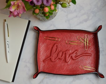 Script LOVE leather tray / catch all / Valentine / desk accessory / valet tray / gift for her / valentines gift / jewelry bowl / wedding