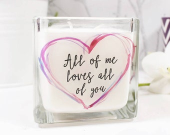 All Of Me Loves All Of You Quote Scented Square  Candle / Scented Candle/ Valentines Day Gift/ Candle For Her / Anniversary Candle