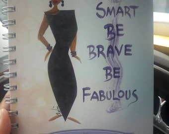 Be Smart, Be Brave, Be Fabulous 2017 Inspirational Planner