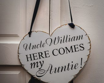 Auntie Wedding Sign, Personalized Flower Girl Sign , Ring Bearer Sign , Uncle  Here Comes My Auntie Wedding Heart Sign,