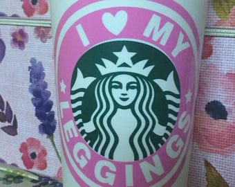 I love my leggings reusable coffee cup and lid