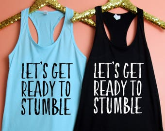 Bachelorette Party Fitted Racerback Tank Top, XS-2XL, Bachelorette Party Shirts, Let's Get Ready to Stumble, Bachelorette Party Shirts