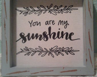 You are my sunshine linen shabby chic farmhouse sign