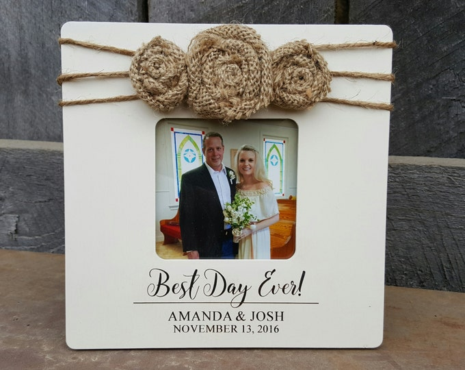 Best Day Ever Photo Frame - Wedding Picture Frame - Engagement - Annoucement - Birthday - Burlap