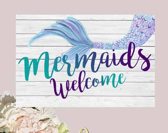Mermaids Welcome Sign Decor,  - 18x12 Jpeg *****INSTANT DOWNLOAD**** DIY Printing (Mermaid-sign17)