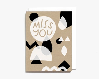 Miss You Black and White Geometric Shapes Screen Printed Greeting Card