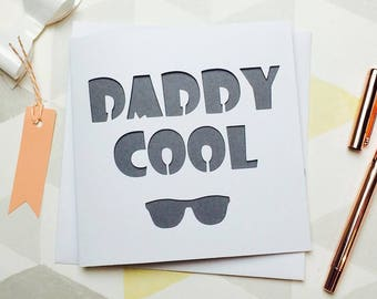 daddy card, daddy fathers day, father's day card, daddy birthday, card for daddy, card for dad, daddy cool, young dad, new baby, baby card