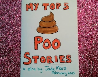 My Top Five Poo Stories: a mini-zine about poop