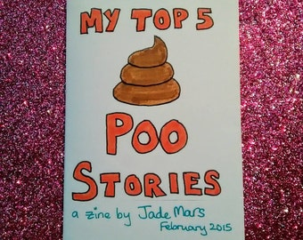 My Top Five Poo Stories: a mini-zine about poop
