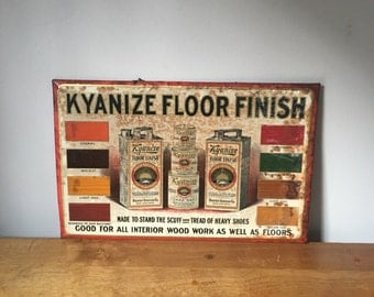 Early tin litho advertising sign for Kyanize floor finish - awesome graphics