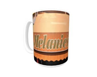 Personalized Coffee Mug featuring the name MELANIE in photos of two signs; Ceramic mug; Unique gift; Coffee cup; Birthday gift; Coffee lover