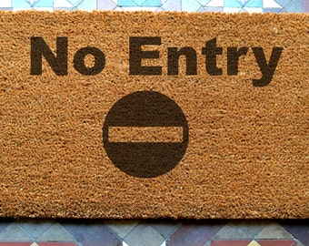 door mat  No Entry engraved coir door mat Size: 400 x 600 mm   UK Based