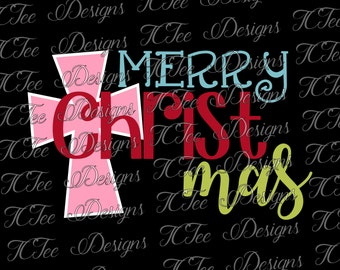 Merry CHRISTmas - Christian Christmas SVG - Design Download - Vector Cut File