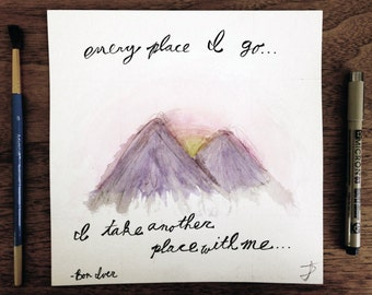 "Bon Iver Lyrics ""Wisconsin"" Quote & Mountain - Watercolor Print"