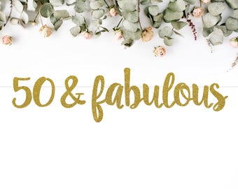 50 & FABULOUS (S7) - birthday banner / fifty / 50th / fiftieth party / photobooth / backdrop / decor