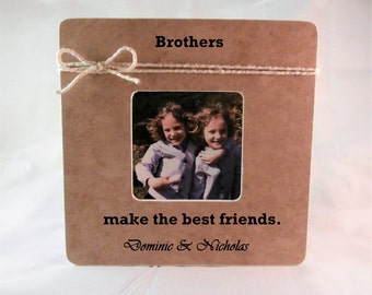 brothers make the best friends little brother gift personalized brother frame