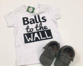 Balls to the wall Tee or Onesie