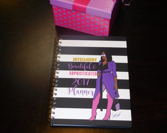 2017 Planner - Beautiful, Intelligent and Sophisticated (Black and White Layout)