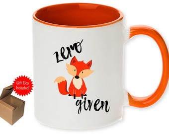 Unique (0) Zero Fox Given Coffee Mug with Optional Personalized Name! Available in 11 or 15oz! -  Ships within 2 Days!