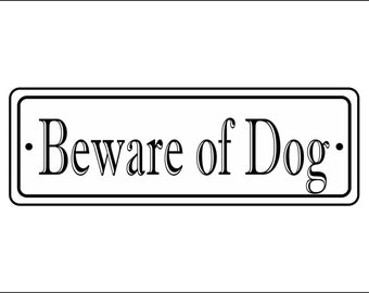 "2"" x 6"" Beware of Dog sign - Free Shipping"
