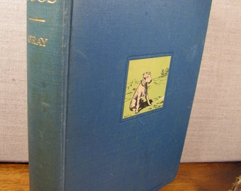 Vintage Book:  Real Dogs, An Anthology of Short Stories - Edited by Charles Wright Gray - Copyright 1926