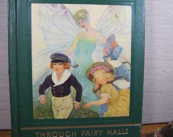 Vintage Book:  My Book House - Through Fairy Halls  - Fairy Tales - Folkes Tales