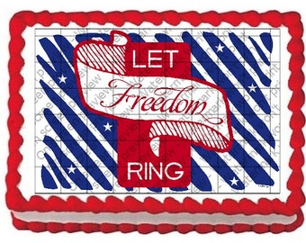 LET FREEDOM RING Edible Image