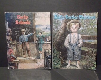 Early Schools and Early Settler Children by Bobbie Kalman, circa 1992