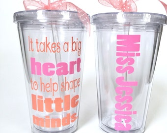 It takes a big heart, Little Minds, Teacher Gift, Personalized Tumbler for Teacher - PreSchool Teacher Gift - 16 oz Tumbler