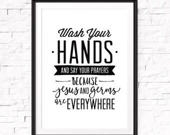 Wash your hands and say your prayers, Printable bathroom, Bathroom decor, Kids bathroom art, Funny art, Bathroom prints, Washroom, Wall art