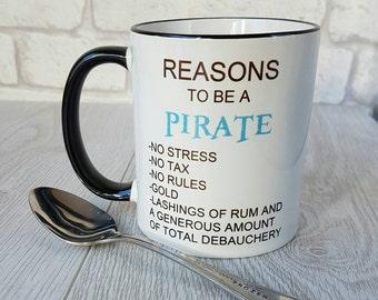 Reasons to be a pirate mug pirate mug gift coffee mug funny coffee mug funny pirate mug pirates skull and crossbones sailor mug pirate ship