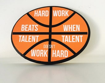 Hard work beats talent when talent doesn't work hard wood sign | Sports room signs | Sports nursery | Basketball wood sign | Sports sign