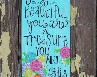 You are His Canvas-LuLu Original-You are Beautiful-You are a Treasure-Inspire-Inspiration-12x24-Canvas-Flowers-Floral-Encouragement