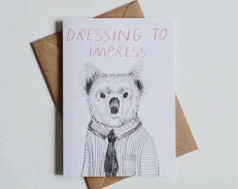 Dressing to Impress Greetings Card