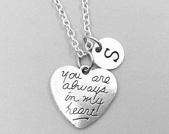 You are always in my heart necklace, personalized necklace, charm necklace, initial necklaces, sister necklaces, You are always in my heart