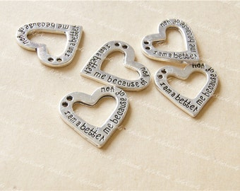 I am a better me because of you charm pendant, 21*22mm heart-shaped pendant,Antique Silver Supplies,DIY Supplies