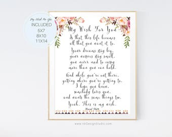 Graduation Gift, My Wish For You, Rascal Flatts, Newborn Gift, Floral Print, Gift Ideas, Graduation Present, Wall Art, Wall Decor, D15-10