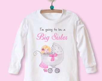 I'm Going to be a Big Sister, Big Sister Tshirt, Big Sister Top, LONG SLEEVE Top with Baby Pram Design, New baby gift for siblings