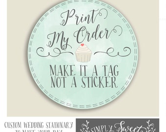 Add this listing to have one of our STICKER designs into a TAG. Printed on cardstock not sticky label. Multiple shapes available