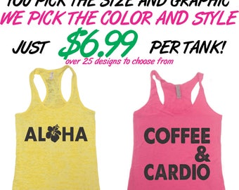 Burnout Tank Top. Burnout Tank. Flowy Tanks. Racerback Tanks.  Workout Tank Tops. Fitness Tanks. Womens Tanks. Closeout Sale! 6.99 Per Tank