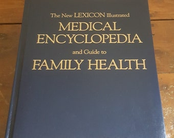 Vintage Medical reference Book, Medical Encyclopedia and Guide to Family Health by Robert E. Rothenberg, M.D. The new Lexicon,Medical School