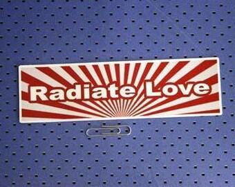 Radiate Love Bumper Sticker