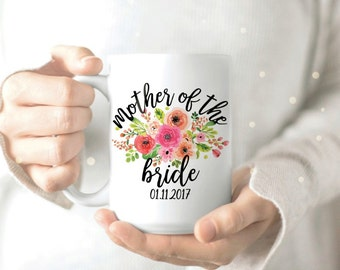 Gift for Mother of the Bride - Mother of the Bride Mug - Personalized Brides Mother Mug - Mother in Law Mug - Mother of Bride Gift