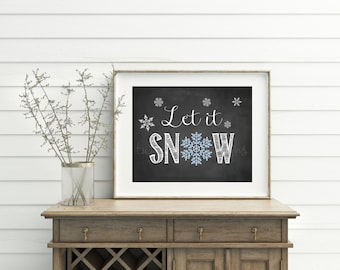 Christmas Printable Art, Let It Snow Print,  Snowflake Art, Christmas Decor, Chalk Christmas Decor, Christmas Sign, Let It Snow, Chalk